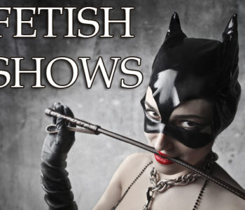Fetish Shows buchen